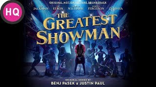 Never Enough - The Greatest Showman Soundtrack [High Quality Audio]