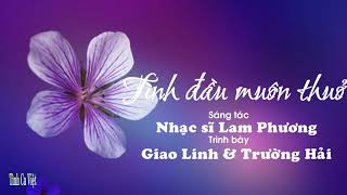 Hợp âm Tình Đầu Muôn Thuở Lam Phương