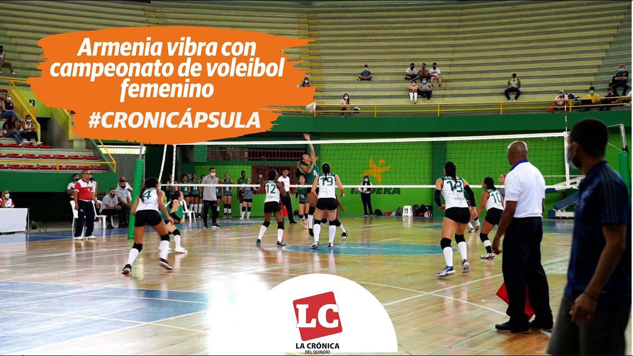 #Cronicápsula | Vibra en Armenia el LVII Campeonato Nacional de Mayores de Voleibol Femenino