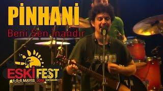 Pinhani - Beni Sen İnandır | EskiFest 2018