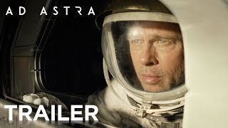 Trailer of Ad Astra (2019)