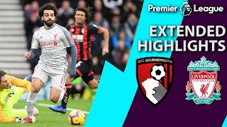 Bournemouth v. Liverpool I PREMIER LEAGUE EXTENDED HIGHLIGHTS I 12/8/18 I NBC Sports