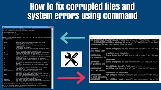 How to fix corrupt files and system errors using command prompt in windows 10,7.