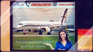 Pick Best Air Ambulance Service in Dibrugarh with ICU Facility
