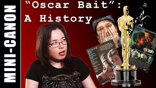 """Mini - Canon: """"Oscar Bait"""": A History"""