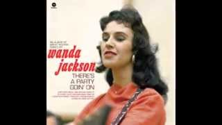 It's Only Make Believe  -  Wanda Jackson