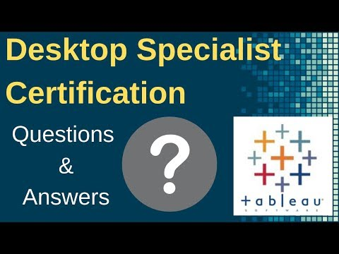 Tableau Desktop Specialist Certification Exam: Questions and ...