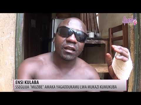 ENSI KULABA:  Ssegujja 'Muzibe' amaka yagaddukamu lwa mukazi kumukuba