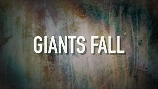 Giants Fall - [Lyric Video] Francesca Battistelli