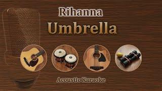 Umbrella   Rihanna (Acoustic Karaoke)