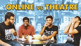 Online Vs Theatre | Fully Mind Voice