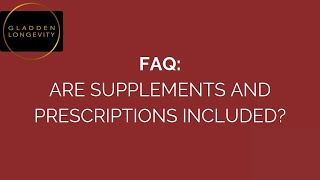 Are Supplements And Prescriptions Included?