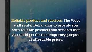 What are the Four Reasons for Video Wall Rental Services in Dubai?