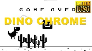 Dino Chrome Game Review 1080P Official Dannegm Casual 2016