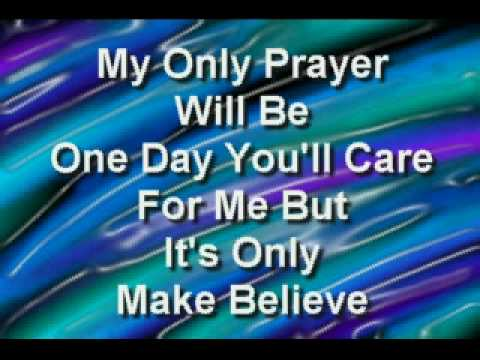 It's Only Make Believe (1958) (Song) by Conway Twitty