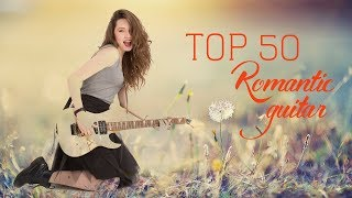 Romantic Guitar | 50 Greatest 80's Love Songs | Soft Relaxing Instrumental Music