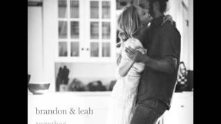 Noel - Brandon & Leah - Together