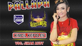 Jihan Audy - Kimcil Kepolen  - New Pallapa [Official]