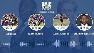 Tom Brady, Lamar Jackson, Colin Kaepernick, LaDainian Tomlinson | UNDISPUTED Audio Podcast
