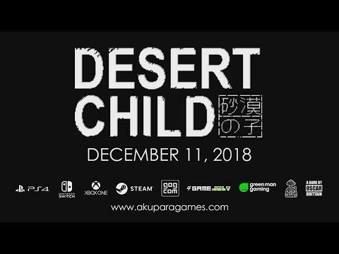 Desert Child - Launch Date Announcement Trailer thumbnail