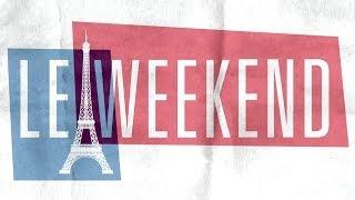 Le Weekend Film Trailer