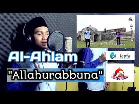 Allahurabbuna versi Al-Ahlam vol 1