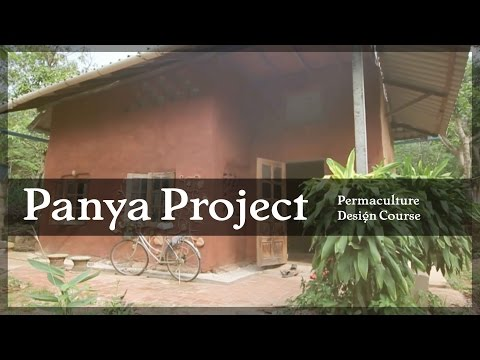 Permacultur Design Course (PDC) @ Panya Project