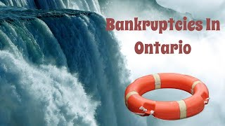 BANKRUPTCIES IN ONTARIO: OUR EXCLUSIVE 6 THINGS LIST CREDITORS MUST KNOW ABOUT CANADIAN BANKRUPTCY