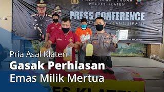 Pedagang Angkringan Asal Klaten Curi Milik Mertua, Curian Dijual Hasilnya untuk Foya foya
