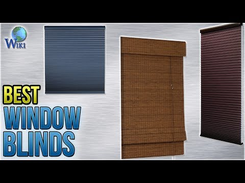 10 Best Window Blinds 2018