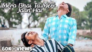 Mera Bhai Tu Meri Jaan Hai (Official video) || Hd   - YouTube