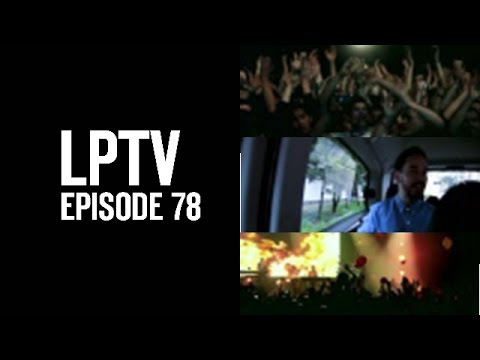 Roads Untraveled | LPTV #78 | Linkin Park