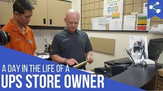 A Day in the Life of a Franchisee at The UPS Store with Daniel Sigouin