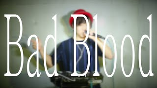 Taylor Swift - Bad Blood (Beatbox Cover)