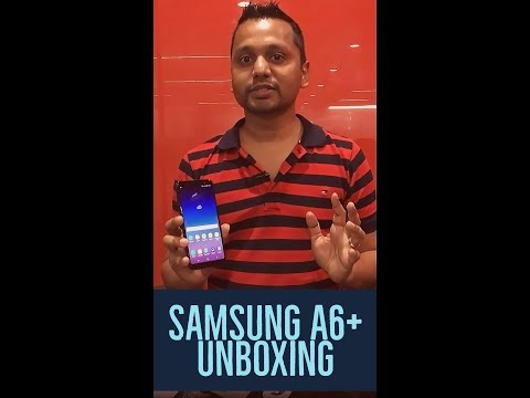 Samsung Galaxy A6+ Unboxing and First Impressions
