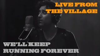 Joshua Radin - We'll Keep Running Forever (Live from the Village)