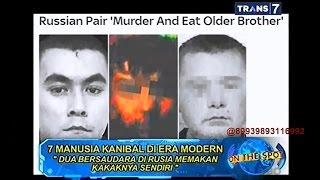 On The Spot - 7 Manusia Kanibal di Era Modern