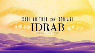 Sagi Abitbul & Soriani Ft. M'Barka Ben Taleb   IDRAB (Official Audio)