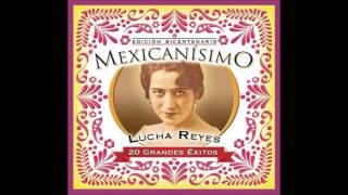 Mexicanísimo -   Lucha Reyes.