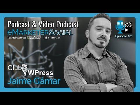 Charla entrevista con Jaime Gármar de ClubWPress 1⃣ | VídeoPodcast eMarketerSocial episodio101