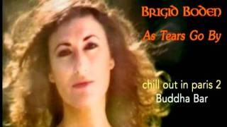 Brigid Boden -As Tears Go By