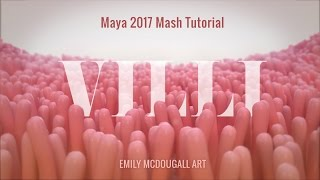 Medical Animation Tutorial: Create Villi using Maya 2017/2018 MASH Motion Graphics