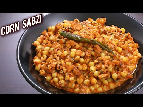 Corn Sabzi | How To Make Creamy Masala Corn Curry | Best Masala Corn Curry recipe | Ruchi