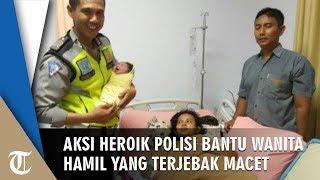 Aksi Heroik Sejumlah Anggota Polisi Selamatkan Wanita yang akan Melahirkan saat Terjebak Macet