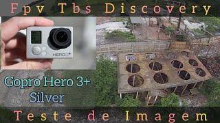 FPV Tbs Discovery teste de IMAGEM Gopro HERO3 + Silver