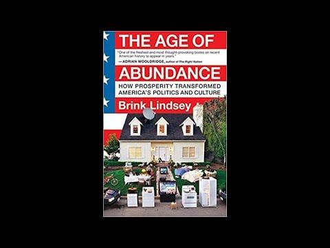 Brink Lindsey on the Age of Abundance 03/30/2009