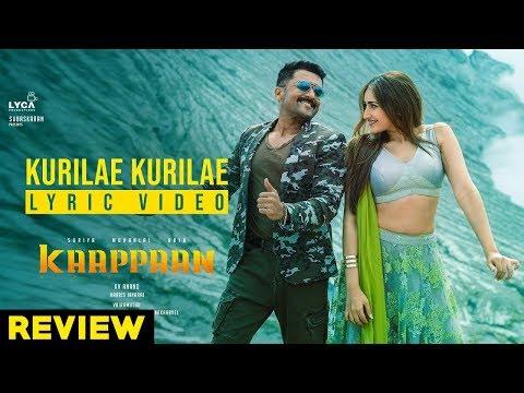 Kaappaan - Kurilae Kurilae Lyric (Tamil) | Suriya | Harris Jayaraj | K.V. Anand | Review