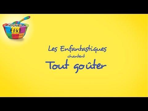 TOUT GOUTER - Les Enfantastiques