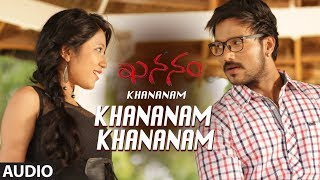 gratis download video - Khananam Khananam Full Audio Song | Khananam Telugu Movie | Aryavardan,Karishma Baruah,Avinash