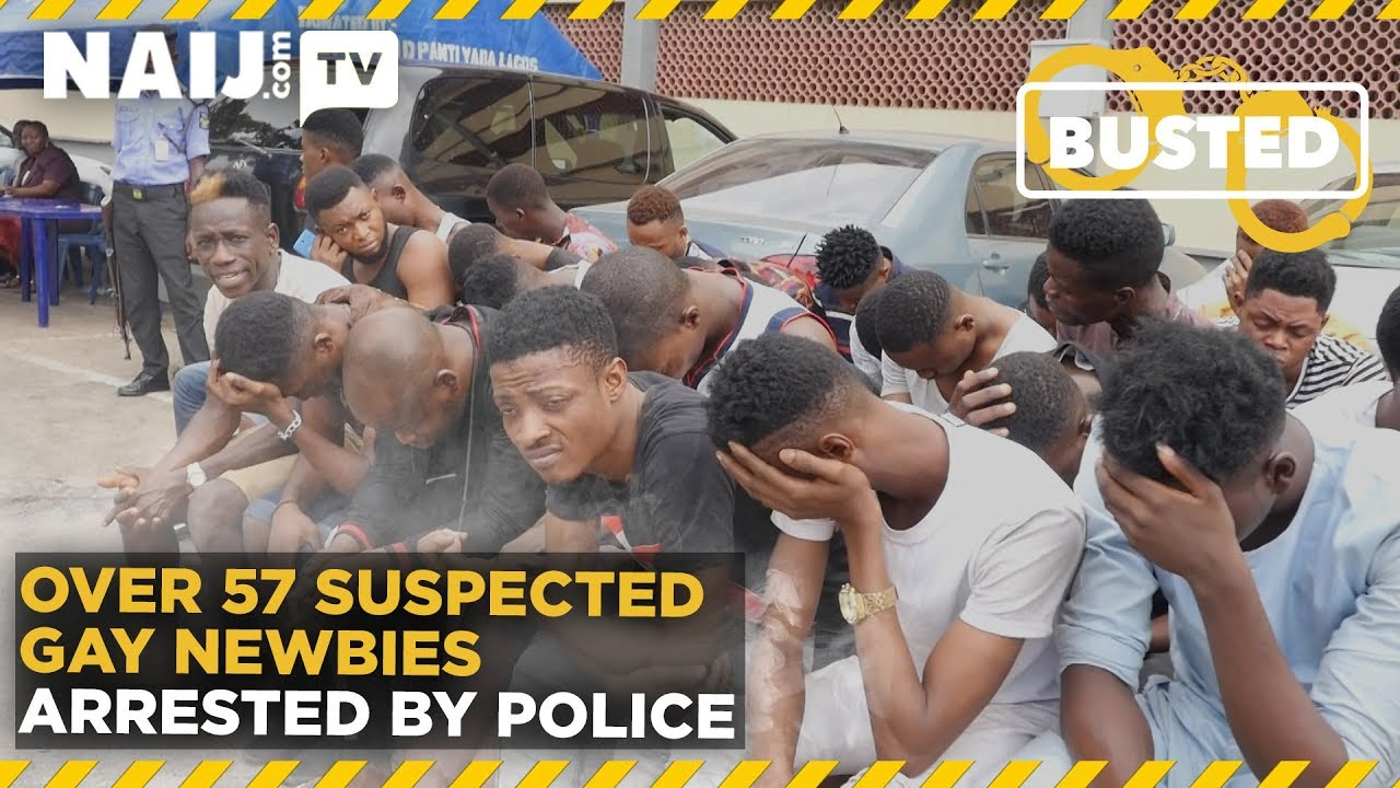 Nigeria Latest News: Over 57 Suspected Gay Newbies Arrested by Police